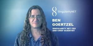 Ben Goertzel Singularity-Net CEO