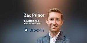 Zac Prince BlockFi